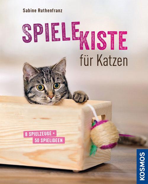Spielekiste für Katzen Buch von Sabine Ruthenfranz