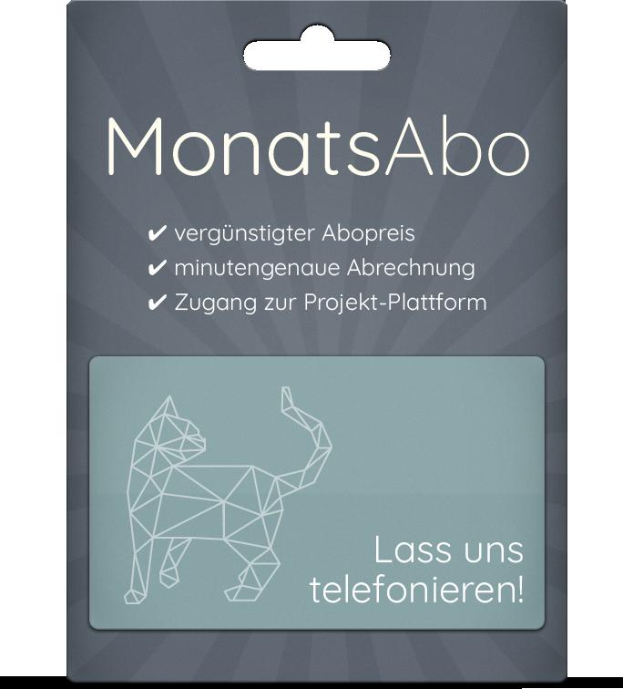 Dein individuelles MonatsAbo - lass uns telefonieren!